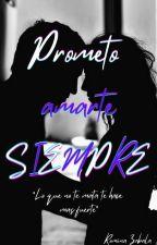 Prometo amarte siempre by Romina_Rous