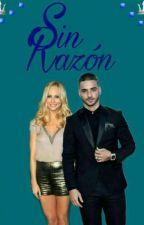 Sin Razón [#2SS] by mlm_violadoras