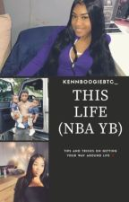 This Life (NBA Youngboy ) by KennBoogieBtc_