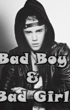 ~Bad Boy & Bad Girl~     Justin y tu by Justin_Direction22