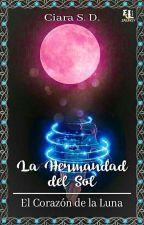 El Corazón de la Luna by CiaraSofi