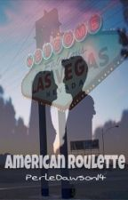 American Roulette by PerleDawson14