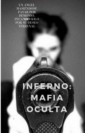 INFERNO: mafia oculta by LunaLobuna327