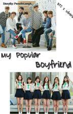 My Popular Boyfriend (BTS X Gfriend) by PenulisLangit_