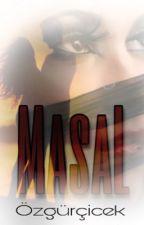 HAYAT 3~MasaL by ZehraCelik3