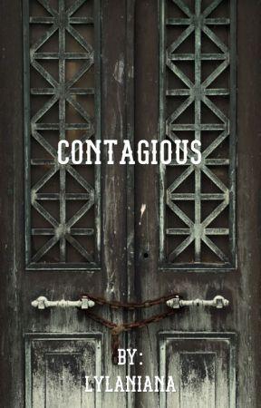 Contagious by lylaniana