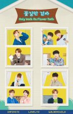 꽃길만 걷자 (Only Walk On Flower Path) • Woollim Artist by jaehyunness
