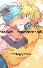 vocaloid - summer school! by littlehappyotaku