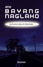 Ang Bayang Naglaho by GYJones