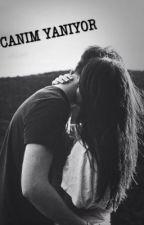 CANIM YANIYOR by infinitylovess
