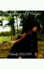 Αкадемия Магии {Редактируется} by Olenka200389