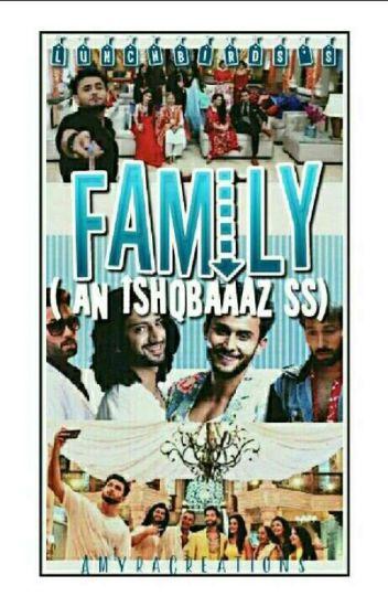 Family... (An Ishqbaaz FF) (Editing)
