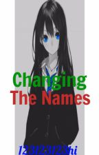 Changing The Names by 123123123hi