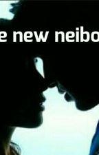 The new neighbor  by aaliyah44368