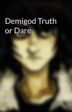 Demigod Truth or Dare by __nico_di_angelo__