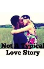 Not A Typical Love Story by hannahsherwood
