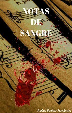Notas de Sangre by Rafilla7