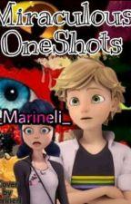 Miraculous OneShots by _Marineli_