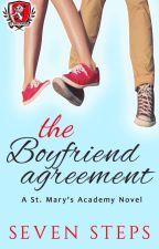 The Boyfriend Agreement (Full Book) by SevenSteps0