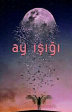 AY IŞIĞI (KİM TAEHYUNG) by Kookieghosts