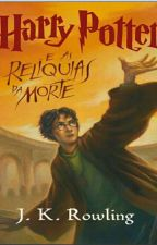 Harry Potter e as Relíquias da Morte by XEDVMX