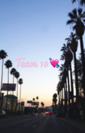 Team 10  fanfic by dreamwriting06