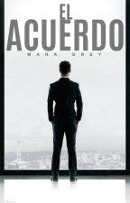 EL ACUERDO by MaaraGrey