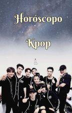 Horóscopo Kpop (Hiatus) by katherinecarstairs9