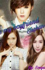 He is my boyfriend, Stephan oppa by silvia_18Jung