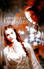 Labyrinth of Fantasies | TPOTO One Shot ✓ by Azura_Deceiver