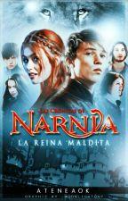 Las Crónicas de Narnia: La Reina Maldita.  by Ateneaok