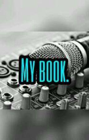 My Book. by Christy_lynn22