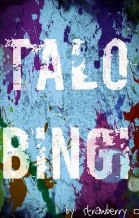 Talo Bingi (COMPLETED) by strawberry008