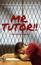 Mr. Tutor !! by nuwan_da