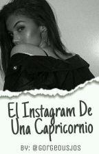 El Instagram De Una Capricornio by gorgeousjos