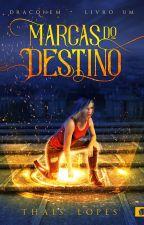 Marcas do Destino (Draconem 1) - Degustação by ThaisChristabel