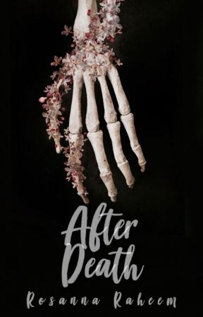 After Death | #Wattys2017 by Jesuis01