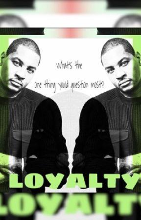 Loyalty by BornSinna