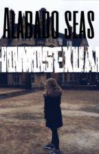 Alabado seas homosexual. by ManOf_SteeL