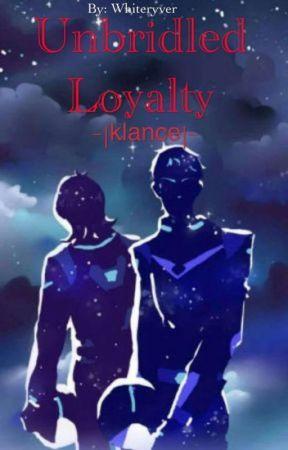 Unbridled Loyalty |klance| by RedNightLion