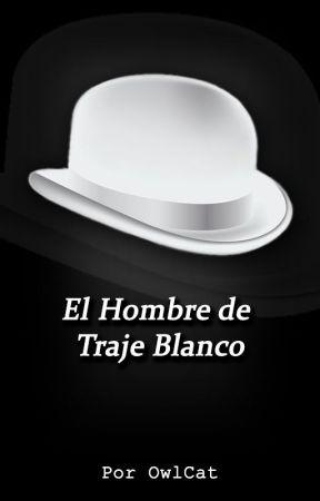 El Hombre de Traje Blanco by Gustavo_OwlCat