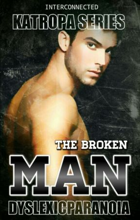 The Broken Man [PUBLISHED] [R-18] by DyslexicParanoia