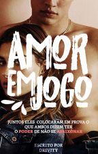 Amor em Jogo [EM REFORMA] by danitesfayes