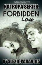 Forbidden Love [Book Club Exclusive] by DyslexicParanoia