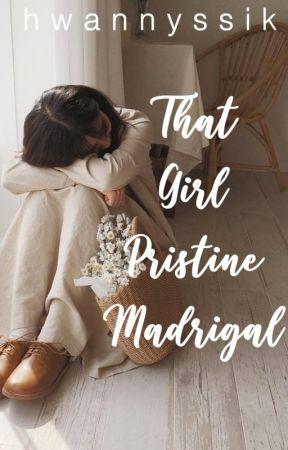 That Girl Pristine Madrigal by hwannyssik