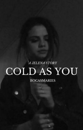 Cold As You by bocasmaries