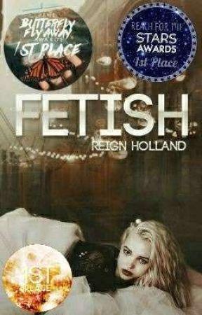 Fetish   •1• by ReignHolland