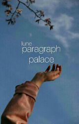 Paragraph Palace by avian-fuvola