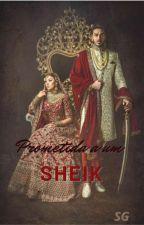 Prometida a um Sheik (Em Revisão) by SandyGuimaraesAlves