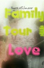 Family Tour & Love by Biggest_r5_fan_ever